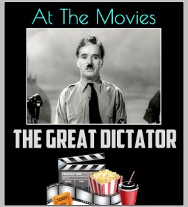 At the Movies: The Great Dictator